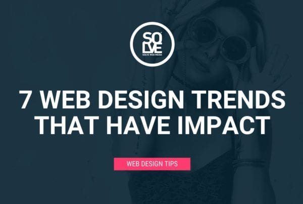 Blog Banner for 7 WEB DESIGN TRENDS THAT HAVE IMPACT