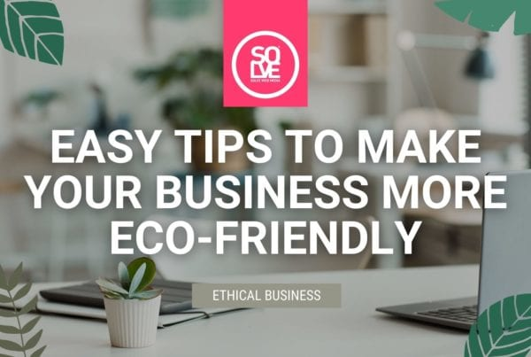 9 Easy Tips to Make Your Business More Eco-Friendly 3
