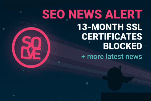 SEO News Alert: Safari Rejects SSL + More 5