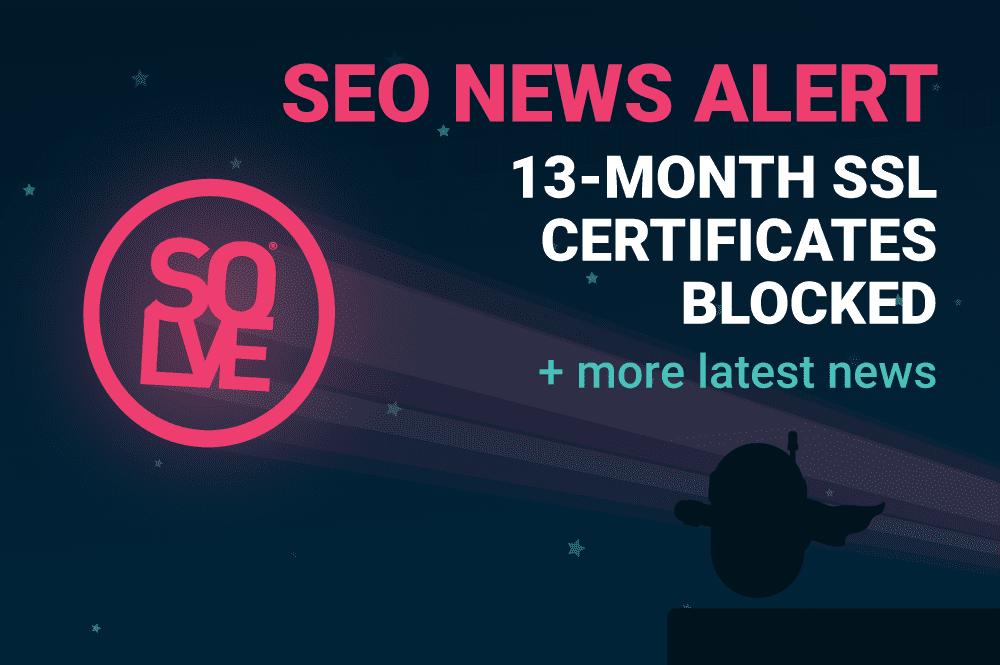 SEO News Alert: Safari Rejects SSL + More 1