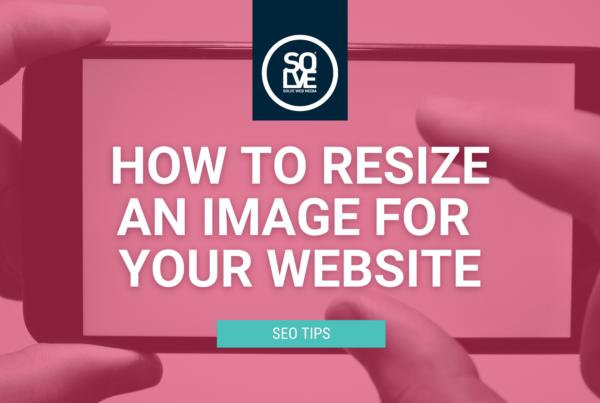 How to resize an image for your website (and why it's important) 2
