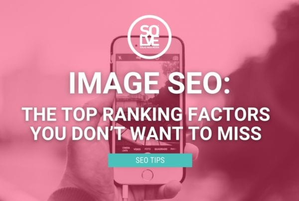 Image SEO: The Top Ranking Factors You Don't Want To Miss 2