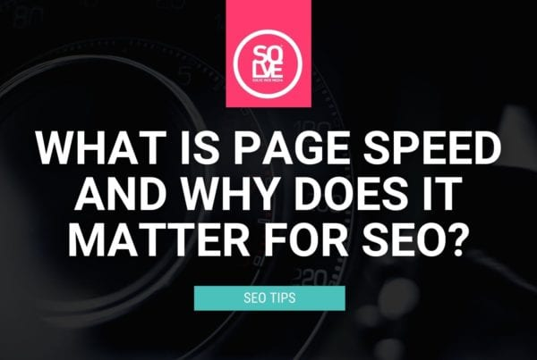 What is Page Speed & Why Does it Matter for SEO? 1