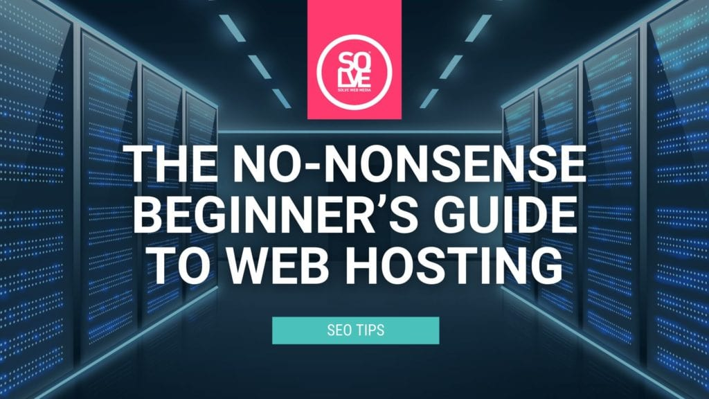 The No-Nonsense Beginner's Guide to Web Hosting 2