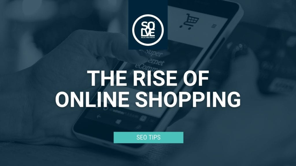 The Rise of Online Shopping: The impact of Covid-19 and how you can adapt 5